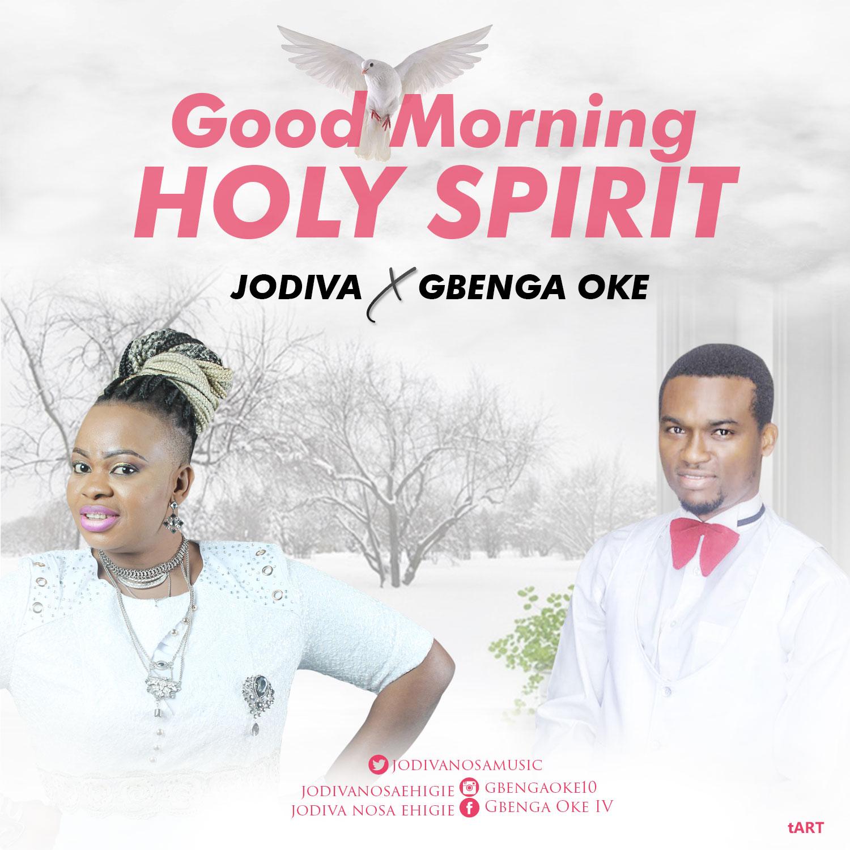Jodiva-good-morning-holy-spirit - Woodclef