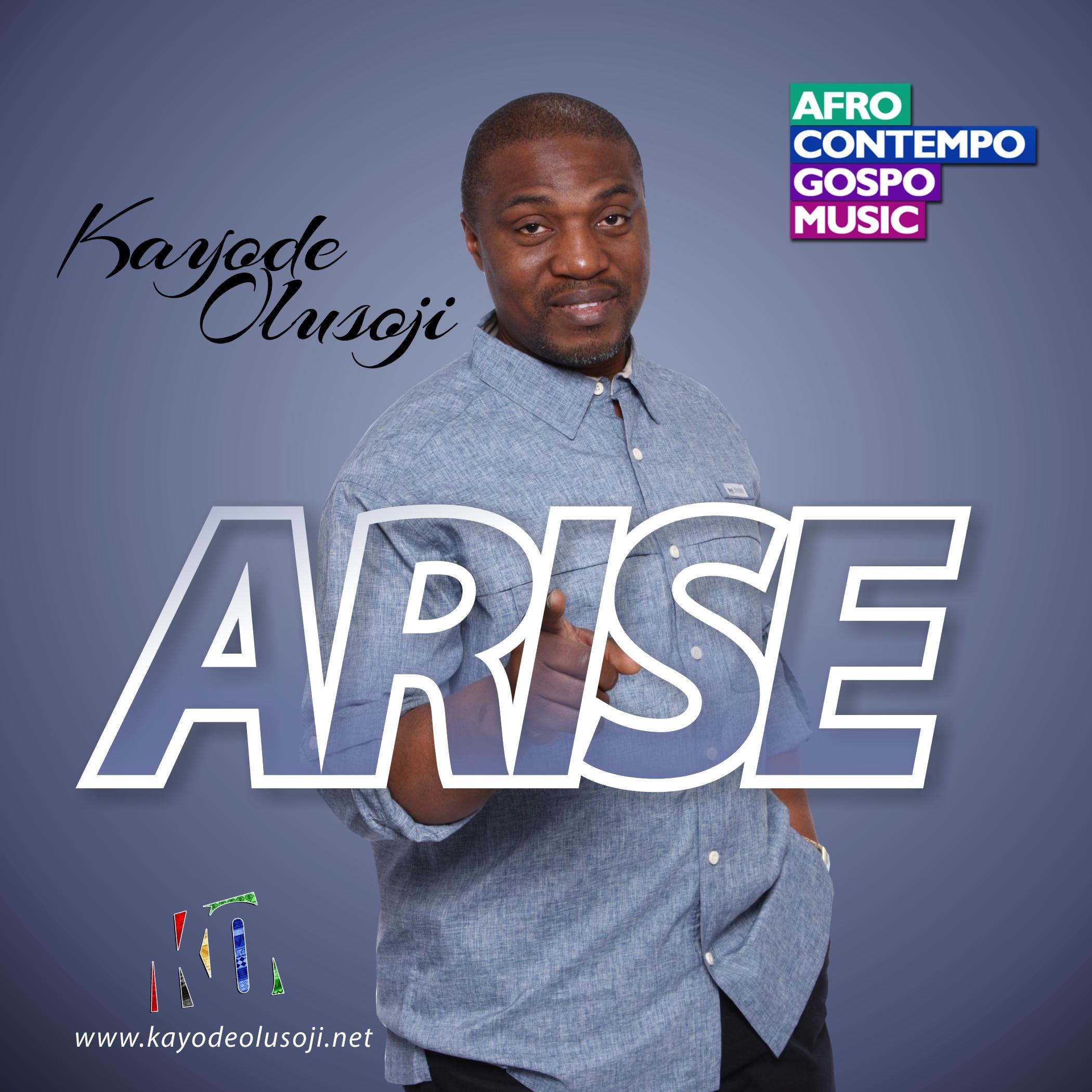 Arise- Kayode Olusoji Woodclef