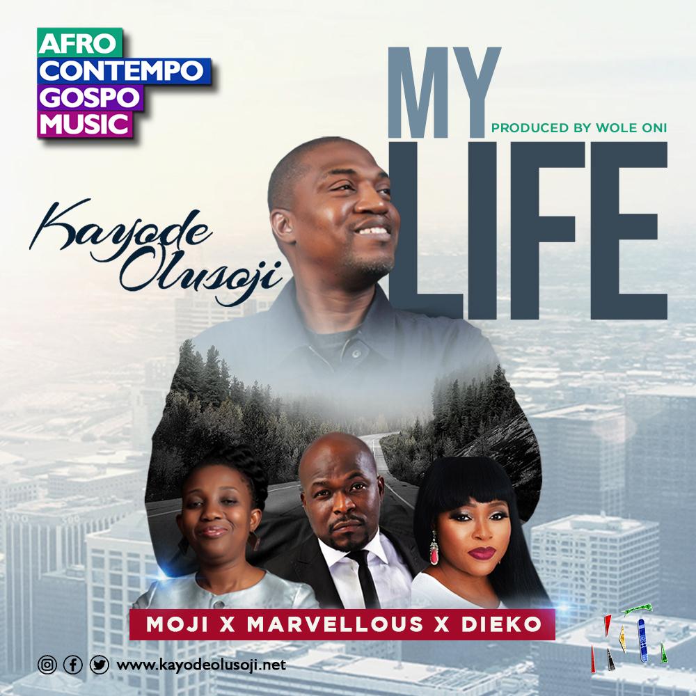 My Life by Kayode Olusoji