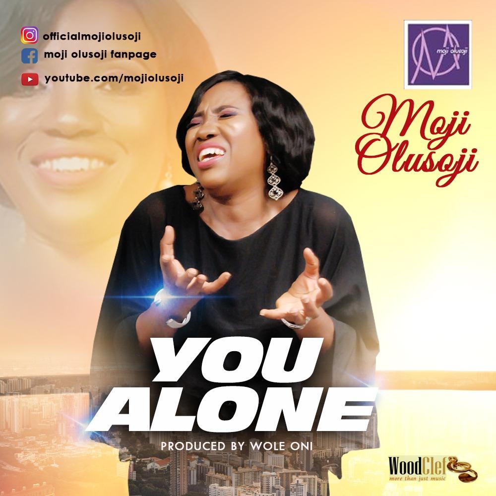 You Alone by Moji Olusoji