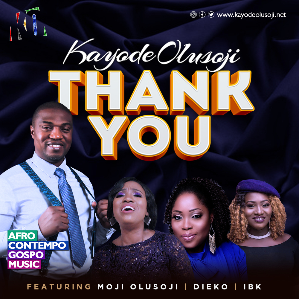 Thank You by Kayode Olusoji