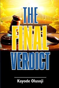 The_Final_Verdict_Kayode_Olusoji